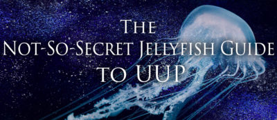the not so secret jellyfish guide to uup