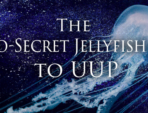 The Not-So-Secret Jellyfish Guide to UUP – July 2017 Edition