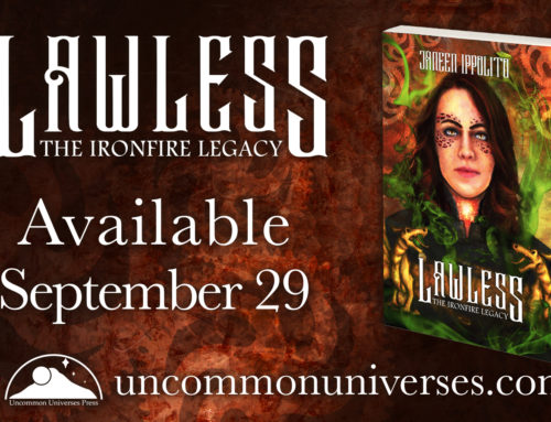 Lawless: The Ironfire Legacy (Book 1) – Grand Launch Events!